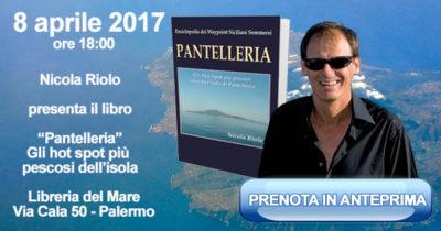 """Sabato 8 aprile la presentazione del libro """"Pantelleria"""", scritto da Nicola Riolo"""