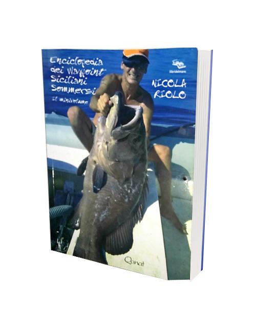 Libro che contiene 300 hot spot tra i più pescosi in Sicilia
